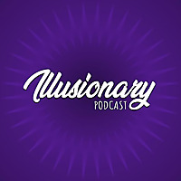 Illusionary Podcast