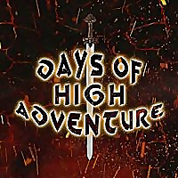 Days of High Adventure Podcast