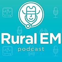 Rural Emergency Medicine Podcast