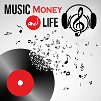 Music, Money And Life