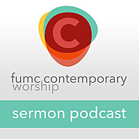 FUMC Contemporary Podcast | First United Methodist Church