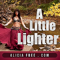 A Little Lighter | Belly Dance Podcast