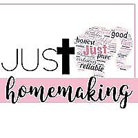 Just Homemaking