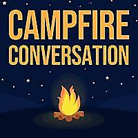 Campfire Conversation | Summer Camp Podcast
