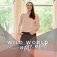Wild World Mama