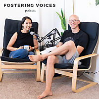 Fostering Voices Podcast