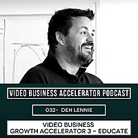 Video Business Accelerator Podcast