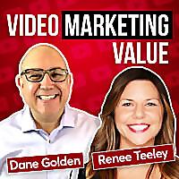 Video Marketing Value Podcast