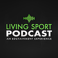 Living Sport Podcast