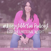 Irresistible You Podcast