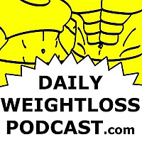 Daily Weight Loss Podcast