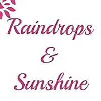Raindrops and Sunshine