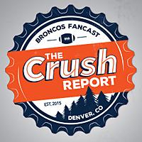 The Crush Report | A Denver Broncos Fancast