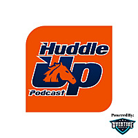 Huddle Up Podcast | Denver Broncos