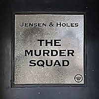 Jensen and Holes | The Murder Squad