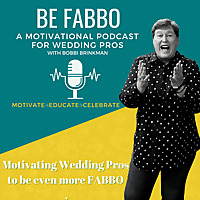 Be Fabbo   A Wedding Industry Podcast
