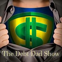 The Debt Dad Show