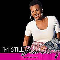 I'm Still Standing Podcast