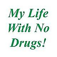 My Life With No Drugs