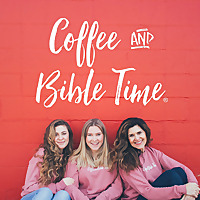 Coffee and Bible Time's Podcast