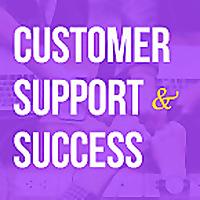 Customer Support & Success