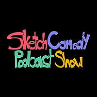 Sketch Comedy Podcast Show