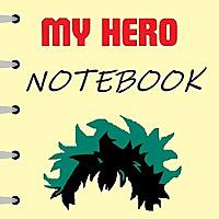 My Hero Notebook