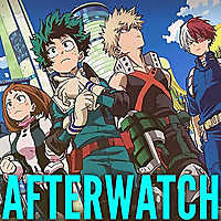Afterwatch | My Hero Academia