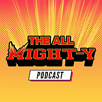 All Might-Y Podcast