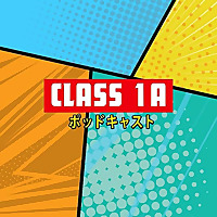 Class 1A   A My Hero Academia Podcast