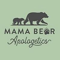 Mama Bear Apologetics Podcast