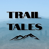 Trail Tales | A Thru-Hiking and Backpacking Podcast