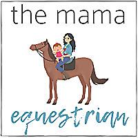 The Mama Equestrian