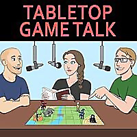 Tabletop Game Talk