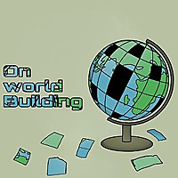 On World Building