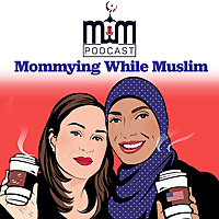 Mommying While Muslim