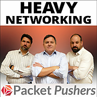 Heavy Networking From Packet Pushers