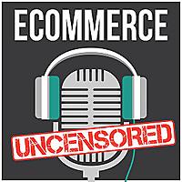 eCommerce Uncensored