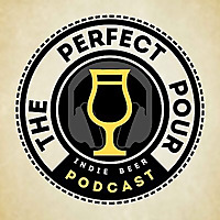 The Perfect Pour Craft Beer Podcast