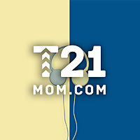 T21Mom Podcast