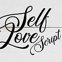 Self Love Script