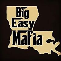 Big Easy Mafia