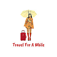 Travel for a while