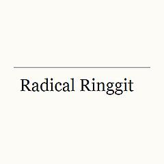 Radical Ringgit