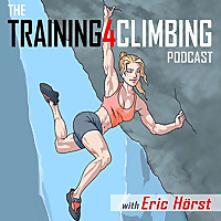 Eric Horst's Training For Climbing Podcast