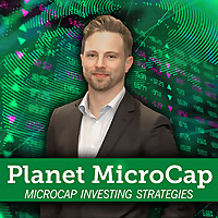 MicroCap Investing Strategies | Planet MicroCap Podcast