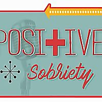 Positive Sobriety Podcast