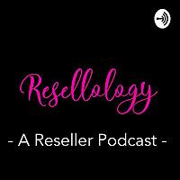 Resellology Podcast