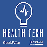 GeekWire Health Tech Podcast