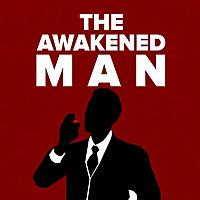 Awakened Masculinity Podcast